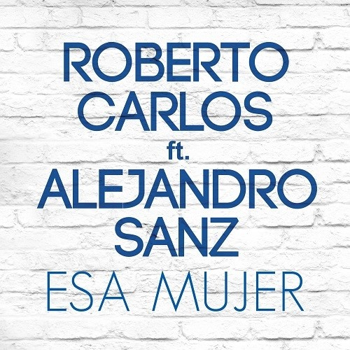 Roberto Carlos Y  Alejandro Sanz Juntos En Una Canción